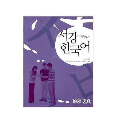 Sogang Korean 2A: Workbook (New Series) [Paperback] [Dec 01£¬ 2008] Song-hee Kim
