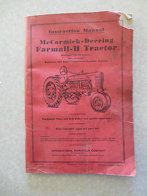 Original 1940s Farmall H tractor owners manual - International Harvester Company