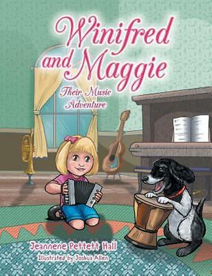 Winifred and Maggie: Their Music Adventure (Paperback or Softback)