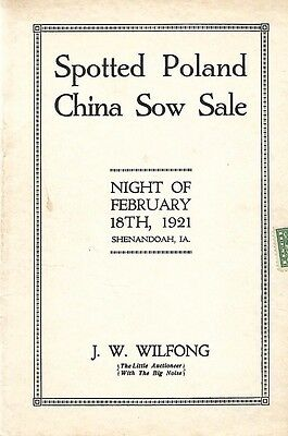 Spotted Poland China Sale Catalog J.W. Wilfong Shenandoah Iowa 1921