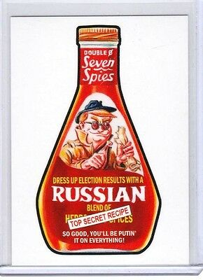 """2017 Wacky Packages Trumpocracy 1st 100 Days """"SEVEN SPIES RUSSIAN DRESSING"""" #140"""