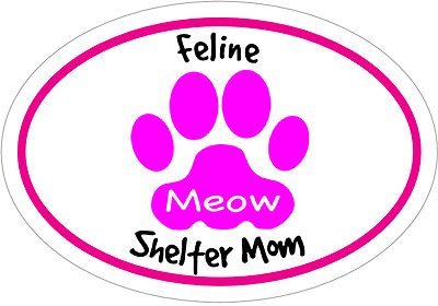 CAT FELINE SHELTER MOM PINK Vinyl Decal