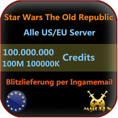 100.000.000 Star Wars the old Republic SWTOR Credits 100M 100000K Alle Server