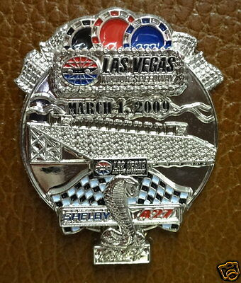 Collector Pin...SHELBY 427 Las Vegas March 1, 2009
