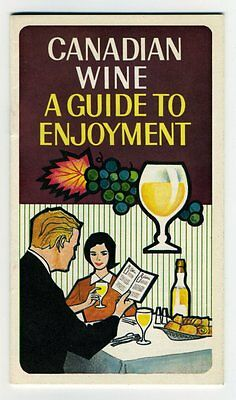 CANADIAN WINE A GUIDE TO ENJOYMENT 1966 Booklet Canadian Wine Institute