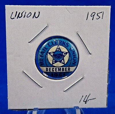 """1951 Retail Clerks R.I.A.C. December Union Pin Pinback Button 13/16"""""""