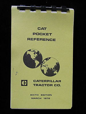 Vintage 1972 Caterpillar Tractor Company Cat Pocket Reference Guide 6th Edition