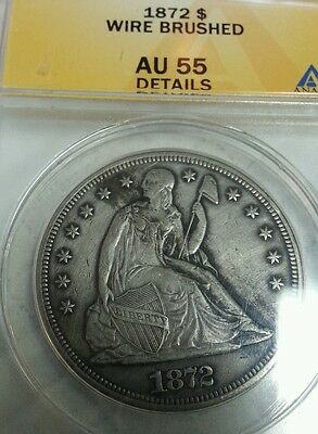 1872 $1 Liberty Seated Dollar anacs AU 55  About Uncirculated Exceptional Strike