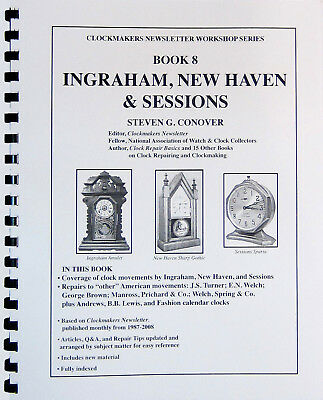 NEW Ingraham, New Haven and Sessions Book by Steven Conover - Book #8 (BK-123)