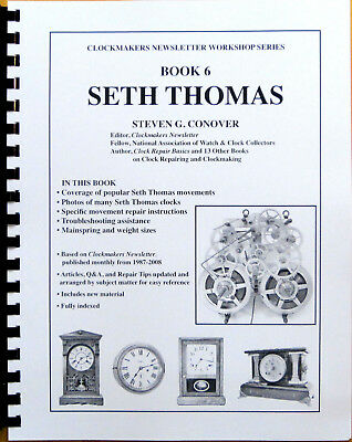 NEW Seth Thomas Clocks - Book 6 in Series by Steven Conover (BK-128)
