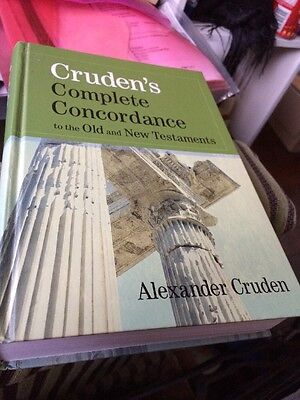 Cruden's Complete Concordance to the Old and New Testaments by Alexander Cruden…