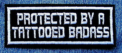 PROTECTED BY A TATTOOED BADASS Biker Motorcycle Patch from Dixiefarmer