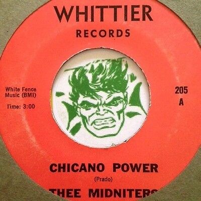 """CHICANO POWER- THEE MIDNITERS Garage SOUL LATIN FUNK  45 7"""""""