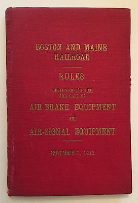 Boston & Maine Railroad Revised Rules 4 Air-Brake & Air-Signal Eqpt Nov 1913 Hc