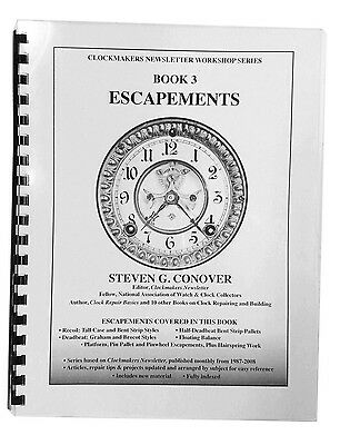 New Clock Escapements: Book Three in Series by Steven Conover (BK-142)