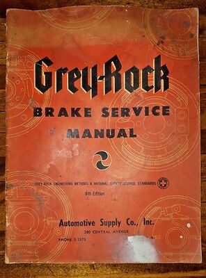 1949 Vintage Grey-Rock Brake Service Manual Catalog Book Rochester Ny