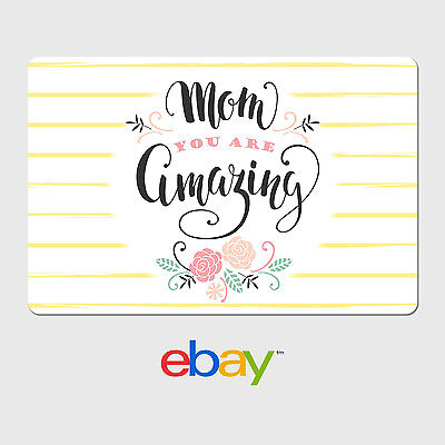 eBay Digital Gift Card - Mother's Day Mom You are Amazing -  Email Delivery