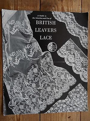 Guide to BRITISH LEAVERS LACE & 4pp note from Foyles Exhibition 1967 Family Lace