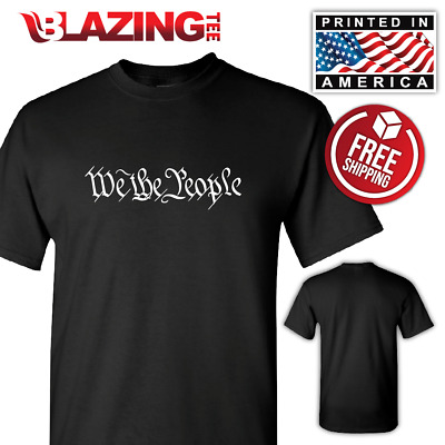 WE THE PEOPLE Constitution rights USA America American t shirt Black Shirt