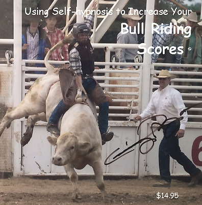 Bull Riding Hypnosis CD Raise your Scores by Dr Ginny Lucas