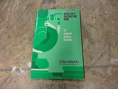 "Cincinnati 12"" Universal Grinder Operations Manual"