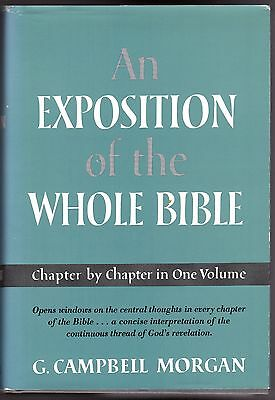 An Exposition of the Whole Bible by G. Campbell Morgan, 1959 HC/DJ