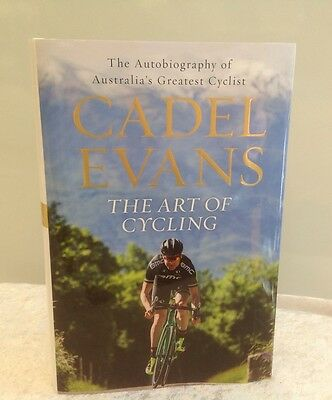 Cadel Evans The Art Of Cycling Hardcover Book Signed With Photo Proof