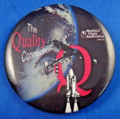 """Quality Connection Manned Flight Awareness NASA Space Pin Pinback Button 2 1/8"""""""