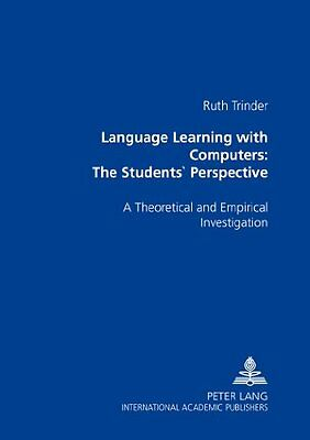 Language Learning with Computers: The Students' Book by Trinder Ruth Paperback