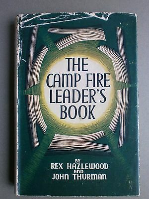 The Camp Fire Leader's Book Hb/dw 1950's Boy Scouts Association