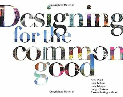 Designing for the Common Good Book by Dorst Kees Paperback