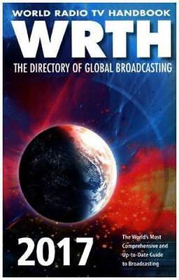 World Radio TV Handbook (WRTH) 2017 The Directory of Global Broadcasting. T 3642