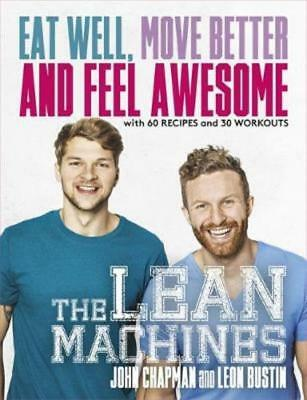 The Lean Machines - Eat Well, Move Better