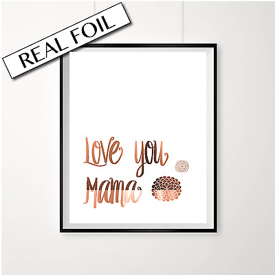 Copper Foil MUM print / Mother Print / Love you Mama / Copper Mothers Day Poster