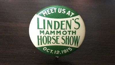 1915 Linden's Mammoth Horse Show One Day Pinback Button