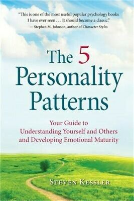 The 5 Personality Patterns: Your Guide to Understanding Yourself and Others and
