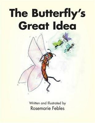 The Butterfly's Great Idea (Paperback or Softback)