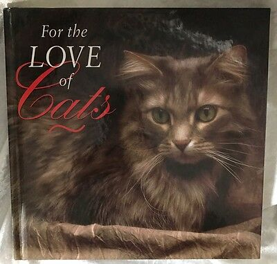 1995 FOR THE LOVE OF CATS Cat PICTORIAL BOOK Breeds BEHAVIOR Names & Fun Stuff