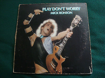Miick Ronson & Ian Hunter Signed - Play Don't Worry -  Mick Ronson Solo LP