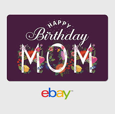 eBay Digital Gift Card - Happy Birthday Mom -  Email delivery
