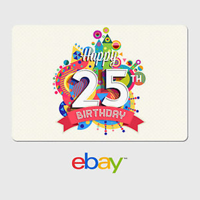 eBay Digital Gift Card - Happy 25th Birthday -  Fast email delivery