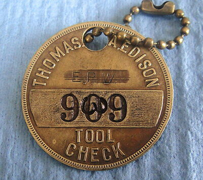 Vintage Tool Check Brass Tag: THOMAS EDISON PHONOGRAPH WORKS (EPW); New Jersey