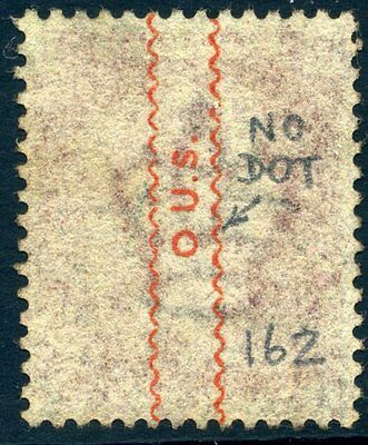 "PP154(a) 1871 Underprint Plate 162 (LD) O.U.S. No Stop after ""O"""