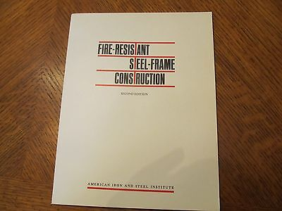 Fire Resistant Steel Frame Construction 2nd Ed. 1974- American Iron &  Steel