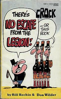 Crock : There's No Escape from the Legion. Nice Condition. 1St.Edition Paperback