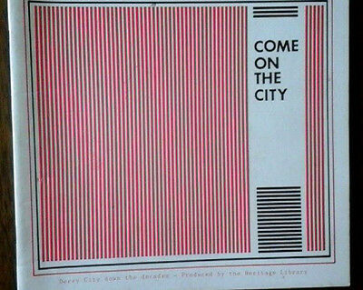 Derry City Come On The City 1986 Club History Very Rare