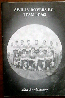 Swilly Rovers Team Of 62 40Th Anniversary