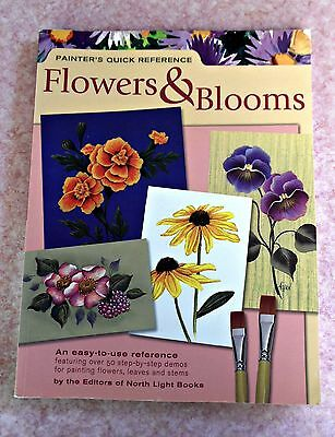 Painter's Quick Reference FLOWERS & BLOOMS ~ Easy-to-use Reference Painting Book