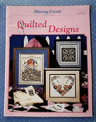 Stoney Creek Collection ~ QUILTED  DESIGNS ~ Cross Stitch Book ~ 1996  SC in GC