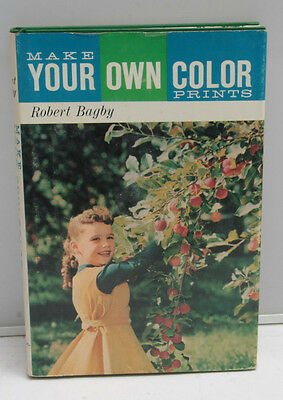 Make Your Own Color Prints Bagby 1st Ed 1961 Inscribed Warner Teolis Kodak F32H